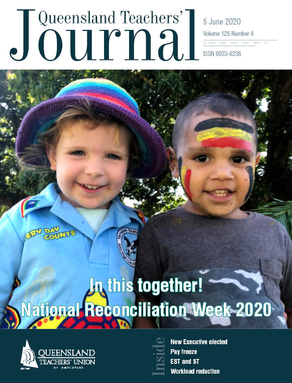 Queensland Teachers' Journal June 2020
