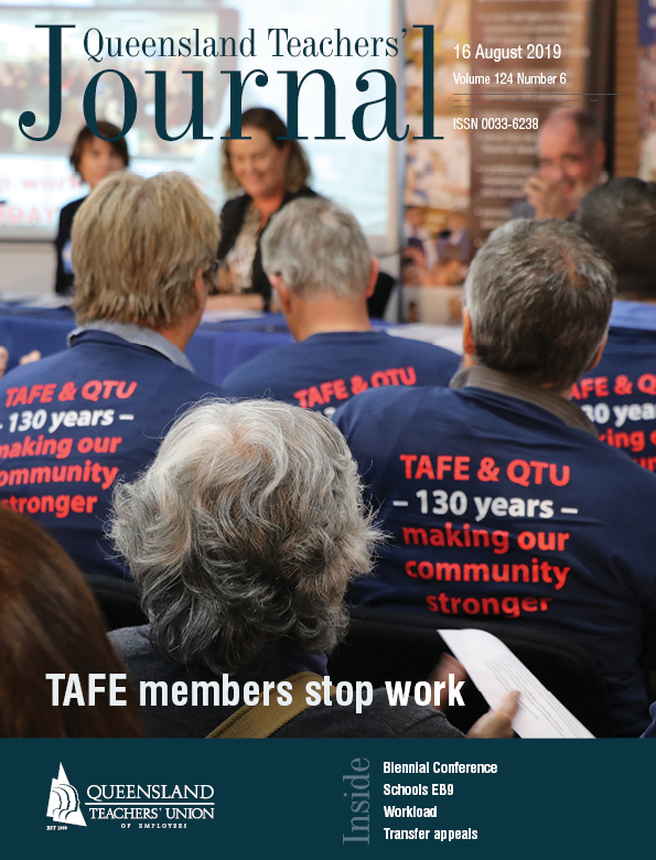 Queensland Teachers' Journal August 2019