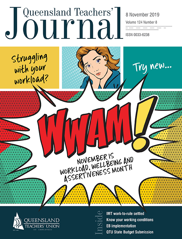 Queensland Teachers' Journal November 2019