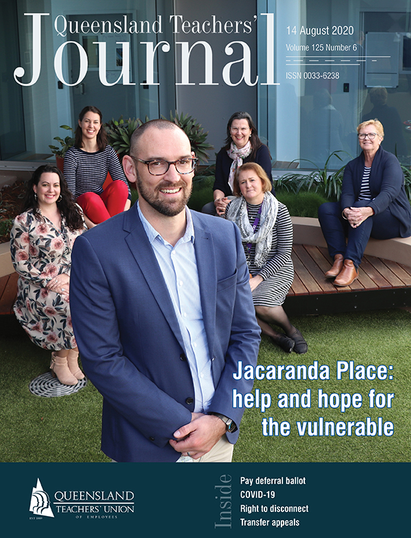 Queensland Teachers' Journal August 2020