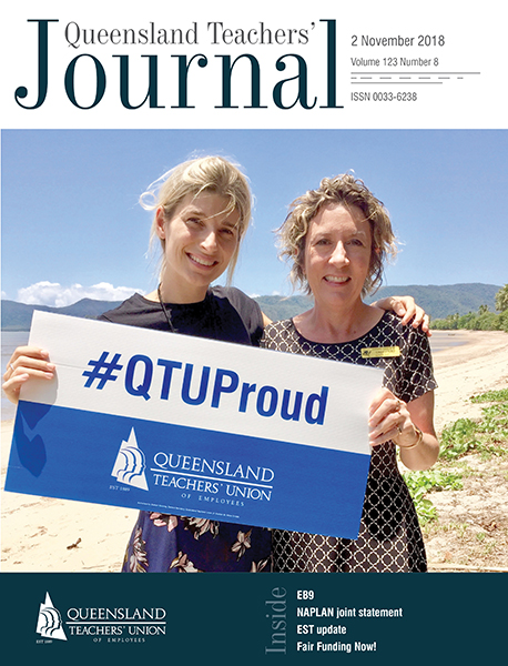 Queensland Teachers' Journal November 2018
