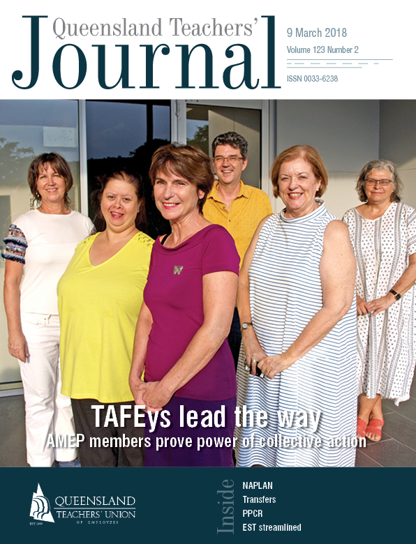 Queensland Teachers' Journal March 2018