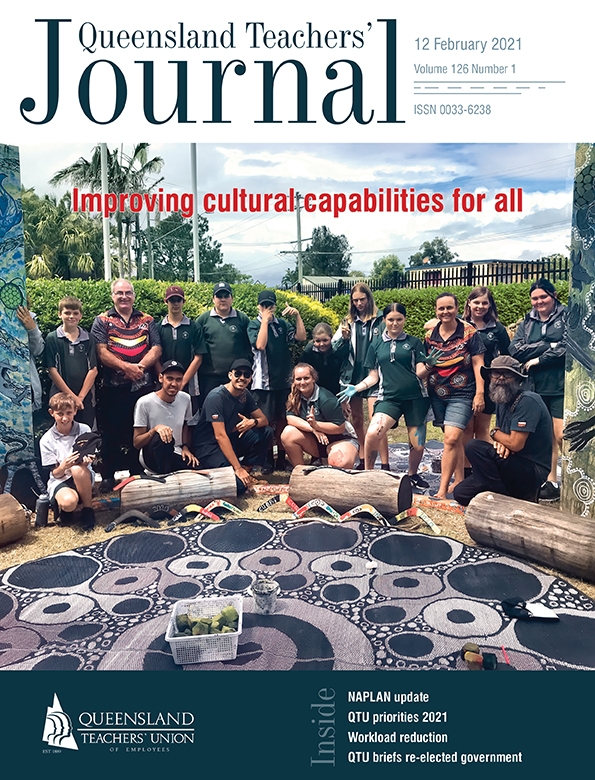 Queensland Teachers' Journal February 2021