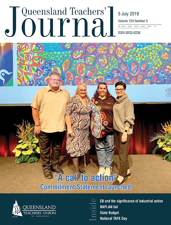 Queensland Teachers' Journal July 2019