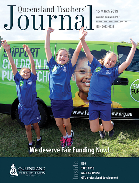 Queensland Teachers' Journal March 2019