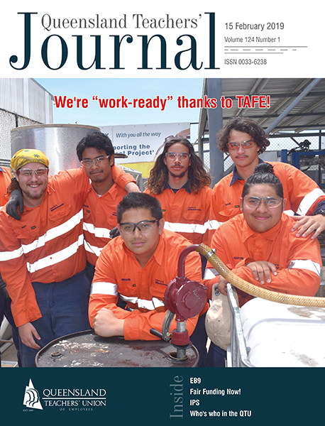 Queensland Teachers' Journal February 2019