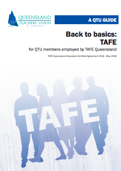 Back to basics : TAFE for QTU members employed by TAFE Queensland