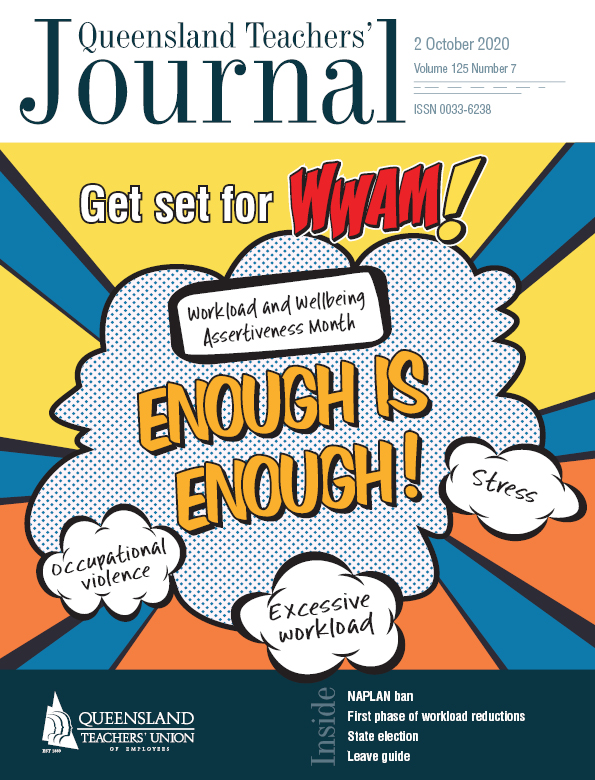 Queensland Teachers' Journal October 2020